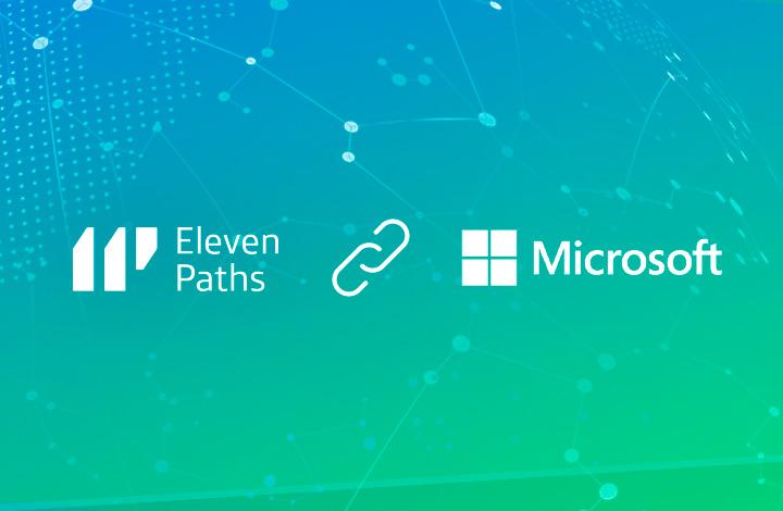 ElevenPaths y Microsoft se alían para fortalecer su liderazgo en ciberseguridad