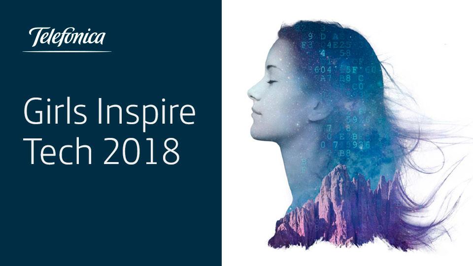 Girls Inspire Tech 2018: el laboratorio tecnológico para niñas