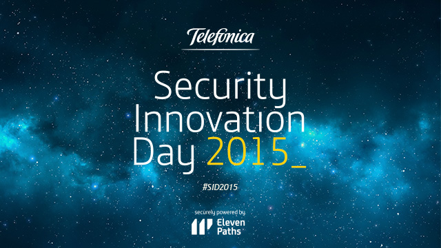Security Innovation Day 2015 - Siente el poder, domina la seguridad